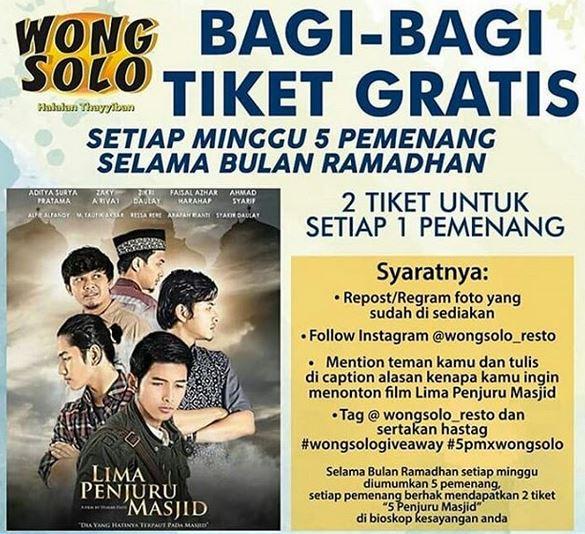 Selama Ramadhan, Ayam Bakar Wong Solo Bagi-Bagi Tiket Gratis Film 'Lima Penjuru Masjid'
